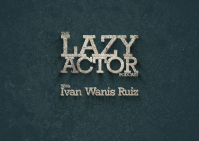The Lazy Actor Podcast